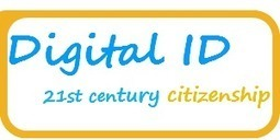 Digital identity in the 21st century | Welcome to Digital ID wiki | School Library Advocacy | Scoop.it