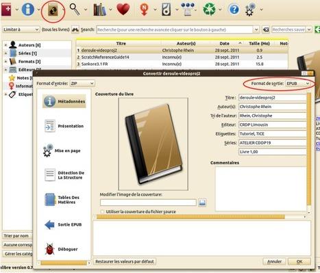 Utiliser le logiciel CALIBRE pour gérer vos documents et les convertir au format ePub   TUICE_Université_Secondaire   Scoop.it