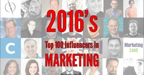 Marketing 2016: The Top Influencers on Marketing | social: who, how, where to market | Scoop.it
