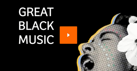 Great Black Music - Les musiques noires dans le monde | ART, His Story are Culture for ALL | Scoop.it