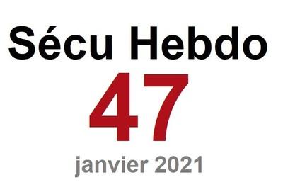 Sécu Hebdo 47 du 23 janvier 2021