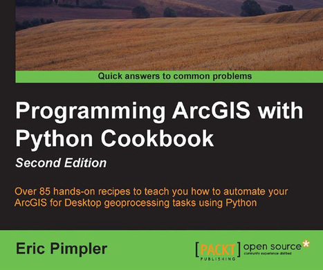 Want to learn ArcPy? Buy this book! - Geoawesomeness | Everything is related to everything else | Scoop.it