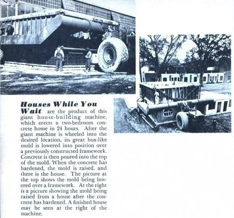 This 1940s House-Building Machine Was the Original 3D Printer   Today's Manufacturing News   Scoop.it