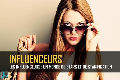 Les influenceurs : un monde de stars et de starification ! | Référencement internet | Scoop.it