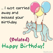 Cute Belated Birthday Wishes Images For Friends