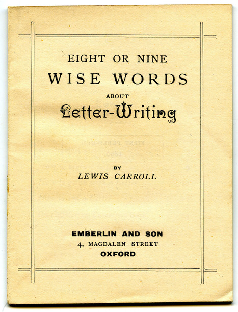 Lewis Carroll's 8 Still-Relevant Rules For Letter-Writing | Vintage Living Today For A Future Tomorrow | Scoop.it