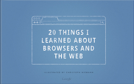 20 Things I Learned About Browsers and the Web | elearning_moodle_schools | Scoop.it
