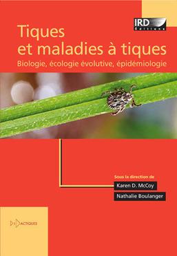 Livre. Tiques et maladies à tiques : biologie, écologie évolutive, épidémiologie | EntomoScience | Scoop.it