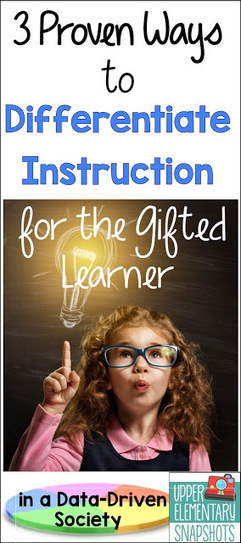 Upper Elementary Snapshots: 3 Proven Ways to Differentiate Instruction for the Gifted Learner in a Data-Driven Society | Differentiated Instruction | Scoop.it
