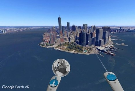 Google lanza Google Earth VR, para volar por el mundo en Realidad Virtual | Edu-Recursos 2.0 | Scoop.it