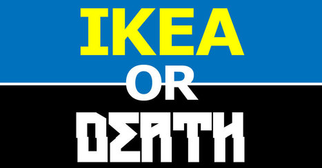 IKEA or Death | VIM | Scoop.it