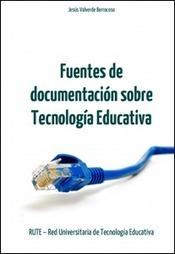 Fuentes de documentación sobre tecnología educativa | cristian | Scoop.it