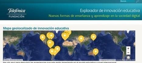 Mapa geolocalizado de la innovación educativa: El Explorador de Fundación Telefónica   Entornos educativos   Scoop.it