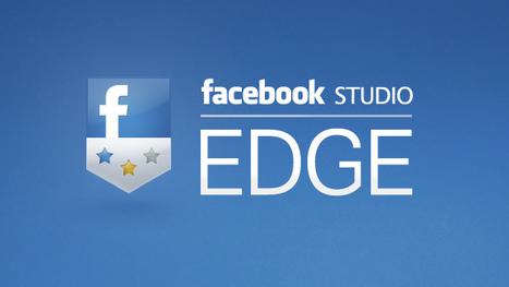 Facebook Studio: Introducing Facebook Studio Edge | Social media evolution | Scoop.it