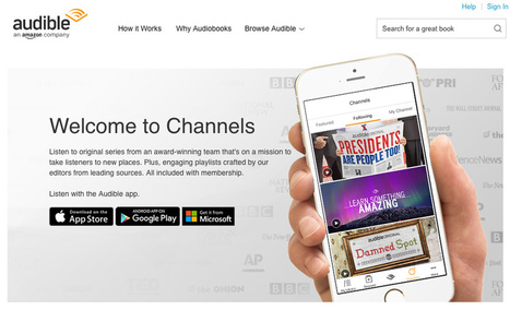 Amazon bets on podcasting with Audible Channels service   Podcasts   Scoop.it