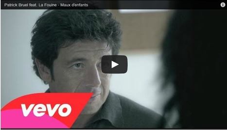 Patrick Bruel, Maux d'enfants | Remue-méninges FLE | Scoop.it