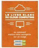 Livre blanc cloud computing | French Cloud Computing | Scoop.it