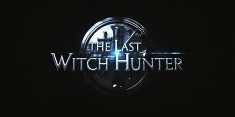 The Last Witch Hunter. Une inspi jeu de rôle redoutable | Inspiration Rôlistique | Scoop.it