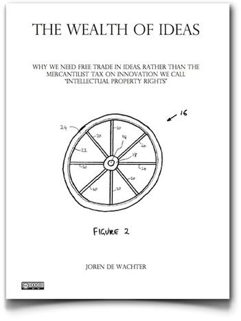 The wealth of ideas, un libro sumamente recomendable sobre propiedad intelectual | Educacion, ecologia y TIC | Scoop.it