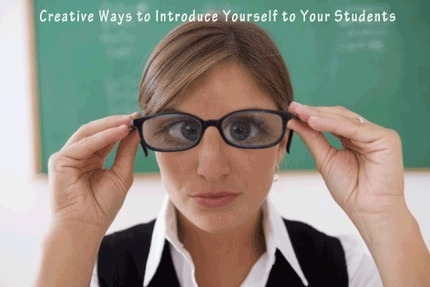10 Creative Ways to Introduce Yourself to Your Students | Apprendre A Apprendre | Scoop.it