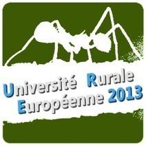 11 ème édition des universités rurales européennes - 7 au 9 nov 2013 en Dordogne | Fonds européens en Aquitaine Limousin Poitou-Charentes | Scoop.it
