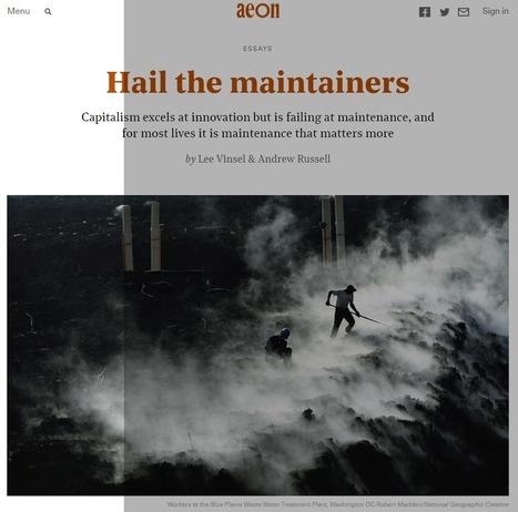 Contre l'innovation : de l'invisible importance de la maintenance | great buzzness | Scoop.it