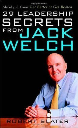 29 Leadership Secrets From Jack Welch - Free eBooks | Free Download Pdf Books | Scoop.it