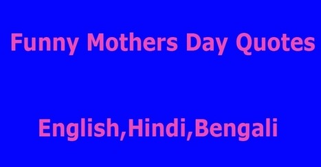 Funny Mothers Day Quotes Englishhindibengali