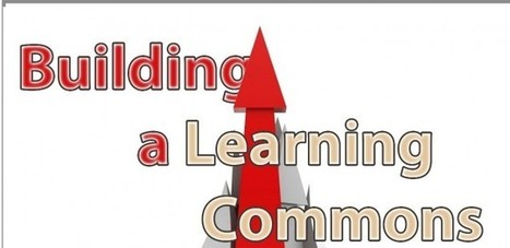 School libraries as Learning Commons – physical & virtual | 21st Century Teacher Librarians and School Libraries | Scoop.it