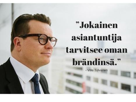 [Video] Tuomas & Ville Tolvanen - henkilöbrändit nostavat yrityksen arvoa | Professional development and management skills | Scoop.it