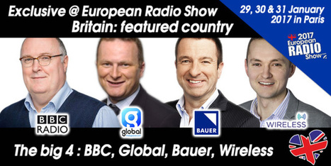 European Radio Show 2017:  Meet the top of British radio industry in one place! | Radio 2.0 (En & Fr) | Scoop.it