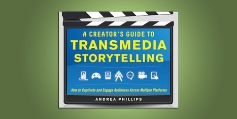 A Creator's Guide To Transmedia Storytelling | Transmedia Storytelling Berlin | Transmedia + Storyuniverse | Scoop.it