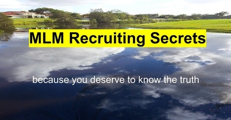 MLM Recruiting Secrets | Mainly Social | Scoop.it