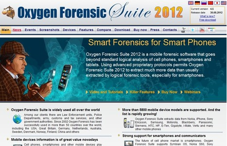 Oxygen Forensic Suite 2012 - Forensic Software for Cell Phones, Smartphones and other Mobile Devices | ICT Security Tools | Scoop.it