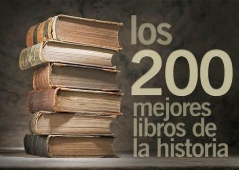 Los 200 Mejores Libros de la Literatura Universal (Reseña de cada uno y descarga) | Formar lectores en un mundo visual | Scoop.it
