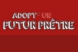 Adoptez un futur prêtre sur Internet | la communication du futur | Scoop.it