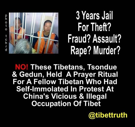 #Tibet | There Is No Justice Under A Foreign Tyranny | Human Rights and the Will to be free | Scoop.it