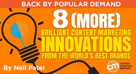 8 Brilliant Content Marketing Innovations from the World's Best Brands | Inbound marketing, social and SEO | Scoop.it