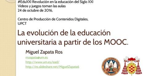 La evolución de la educación universitaria a partir de los MOOC | Docencia universitaria y cambio en la Sociedad del Conocimiento | Scoop.it