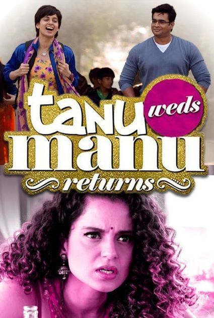 Tanu Weds Manu Returns movie in hindi dubbed download free