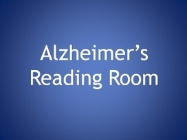 How To Use the Alzheimer's Reading Room Knowledge Base | Alzheimer's Reading Room | Triberr | Scoop.it