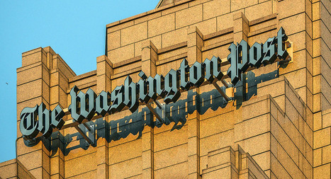'Profitable' Washington Post adding more than five dozen journalists | English Learning House | Scoop.it
