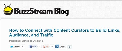 CURATION - How to Connect with Content Curators to Get Links Audience and Traffic | Content Marketing and Curation for Small Business | Scoop.it