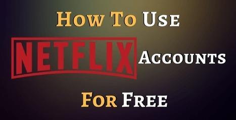 free netflix account generator exclusive list of netflix free accounts