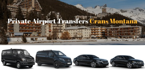 Private Airport Transfers Crans Montana
