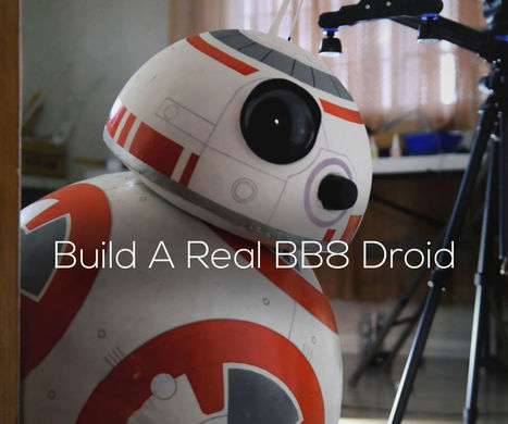 DIY Life-Size Phone Controlled BB8 Droid | Open Source Hardware News | Scoop.it