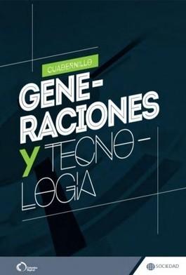 Libro - Generaciones y Tecnología | Educommunication | Scoop.it