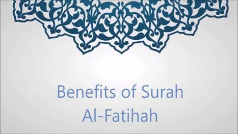 Surah Al-Fatihah Advantages and Benefits | Powe