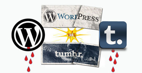 Tumblr vs WordPress: The Fight of the Blogging Giants on Twitter | social media top stories | Scoop.it