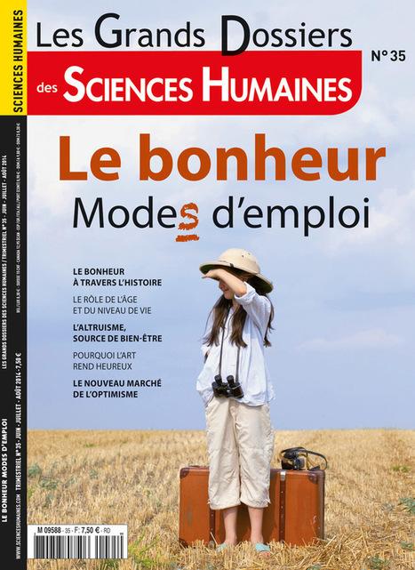 Le bonheur, modes d'emploi | Le Bonheur aujourd'hui | Scoop.it